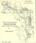 Teslin River Guide Book / River Description